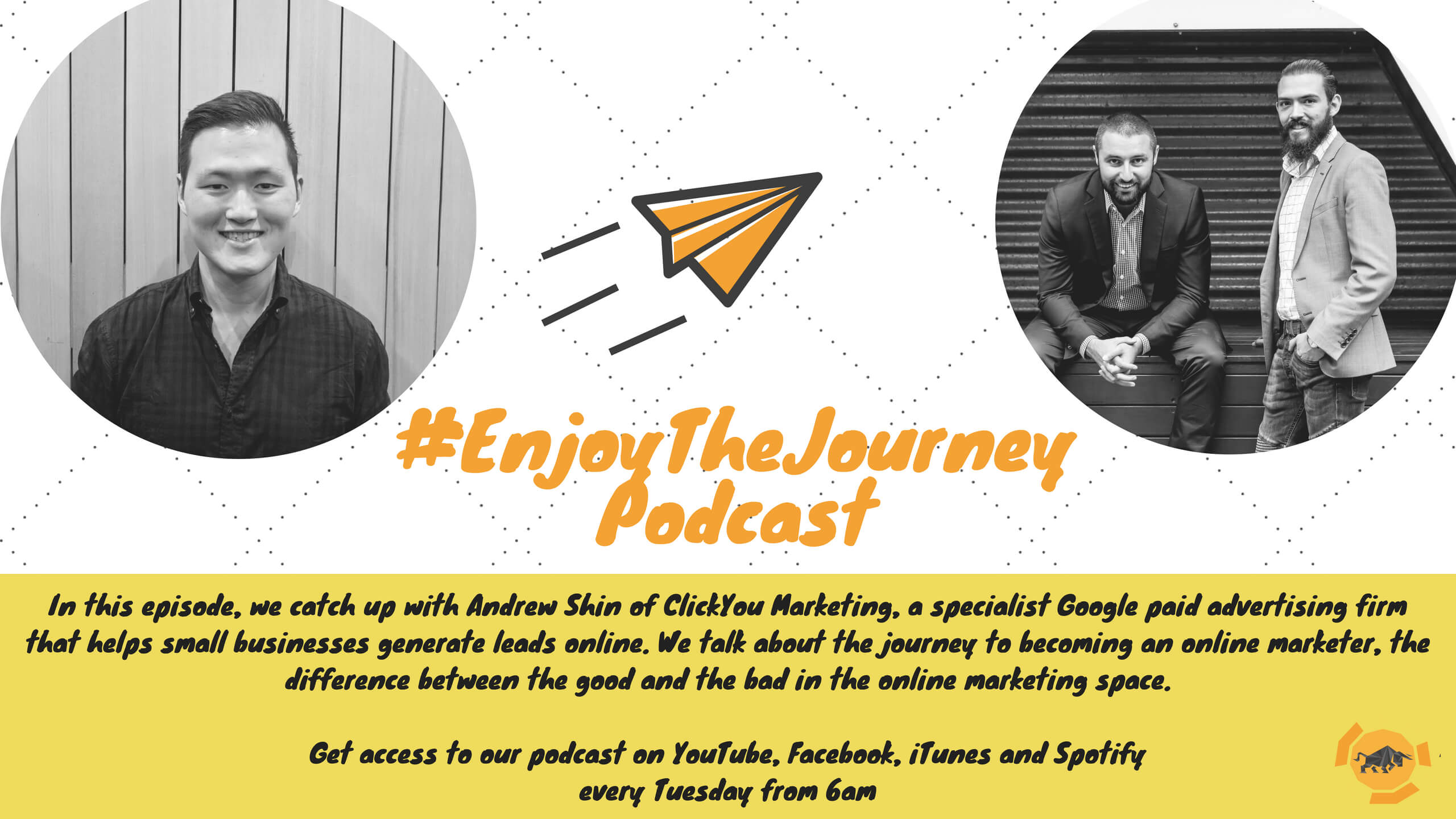 #EnjoyTheJourney Podcast Ep 22 – Andrew Shin on becoming an online marketer