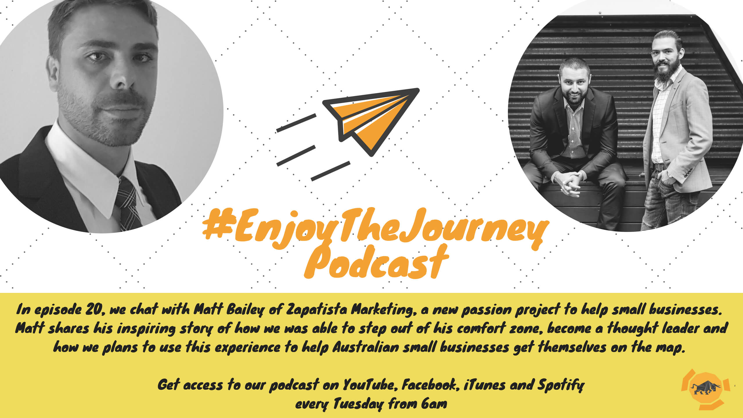 #EnjoyTheJourney Podcast Ep 20 – Matthew Bailey on helping small businesses have meaningful conversations with their ideal customers online using engaging and relatable content