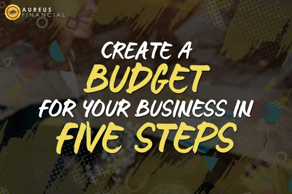 create a budget for your business